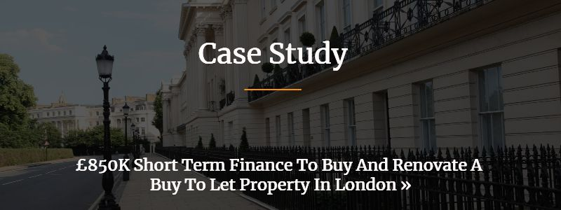 Short Term Finance To Purchase And Renovate A Buy to Let Property In London