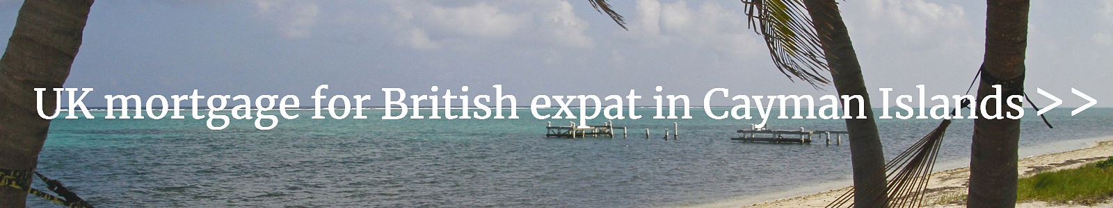LINK for UK mortgage for British expat in Cayman Islands