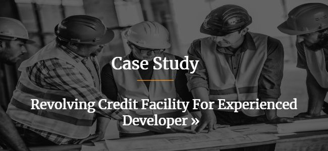 Revolving Credit Finance Facility For Experienced Developer