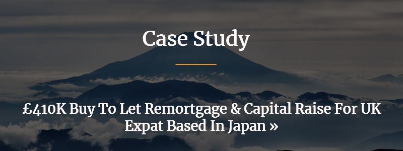 Buy To Let Remortgage And Capital Raise For UK Expat Based In Japan